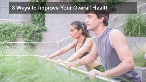 8 Ways to Improve Your Overall Health