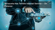 Venezuela Has Terrible Internet Service — On Purpose
