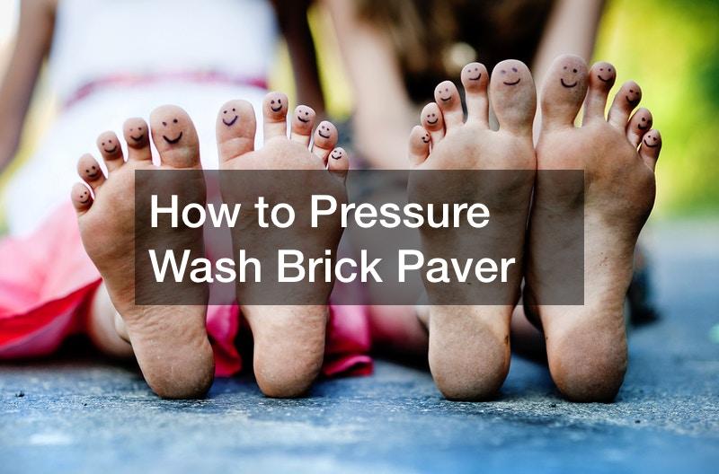 How to Pressure Wash Brick Paver
