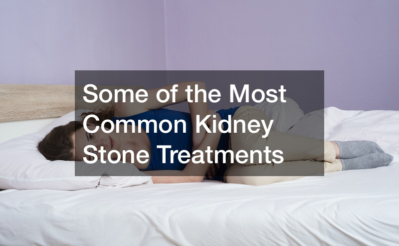 Some of the Most Common Kidney Stone Treatments